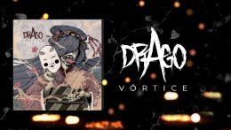 Drago: Vórtice // Autoeditado