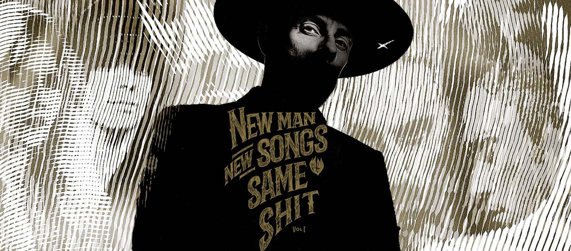 Me and That Man: New Man, New Songs, Same Shit, Vol. 1 //Napalm Records