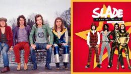 Los mejores temas de Slade estarán en 'Cum On Feel The Hitz'