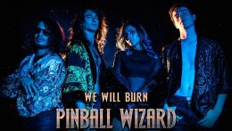 """We will burn"", nuevo vídeo de Pinball Wizard"