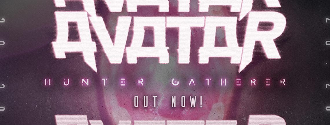 Avatar: Hunter Gatherer // Century Media Records