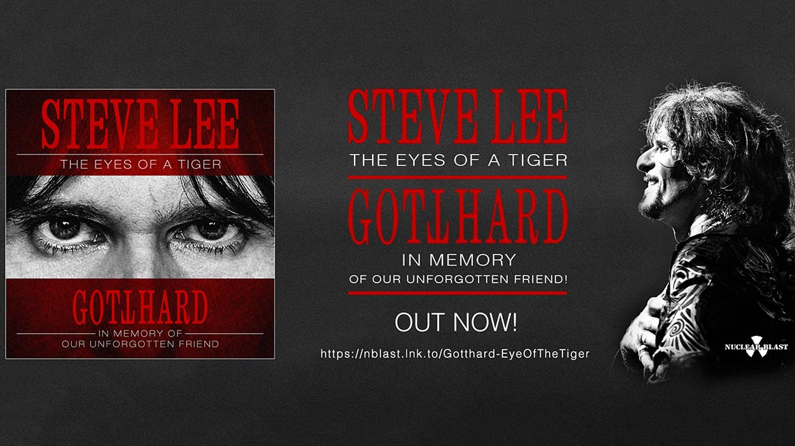Gotthard: Steve Lee – The Eyes of a Tiger: In Memory of Our Unforgotten Friend // Nuclear Blast