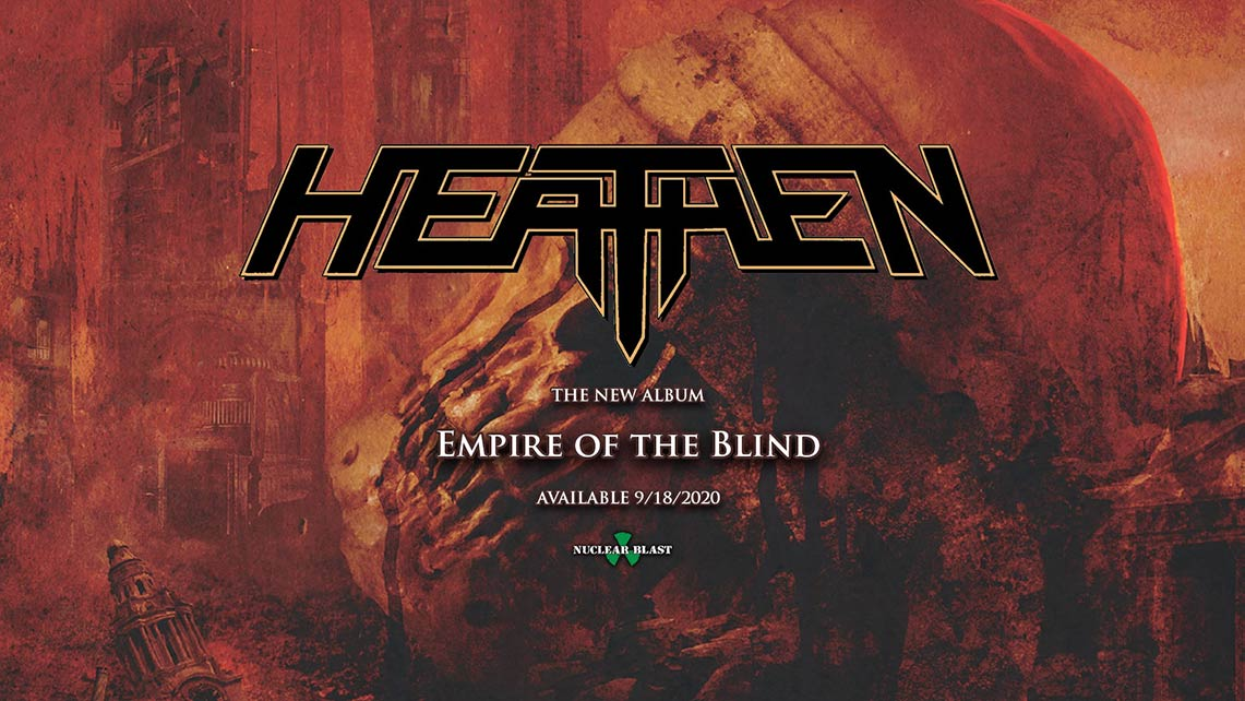 Heathen: Empire of the Blind // Nuclear Blast