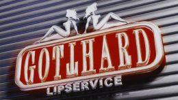 Gotthard: Lipservice // Nuclear Blast