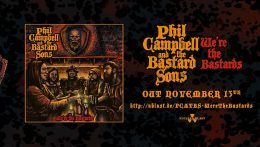 Phil Campbell and The Bastard Sons: We're the Bastards // Nuclear Blast Records