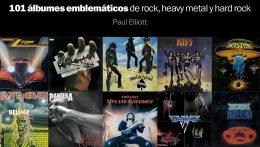 ROCK, los álbumes más emblemáticos de la historia del rock por Paul Elliott