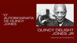"Kultrum edita ""Q."" la autobiografía de Quincy Delight Jones, Jr"
