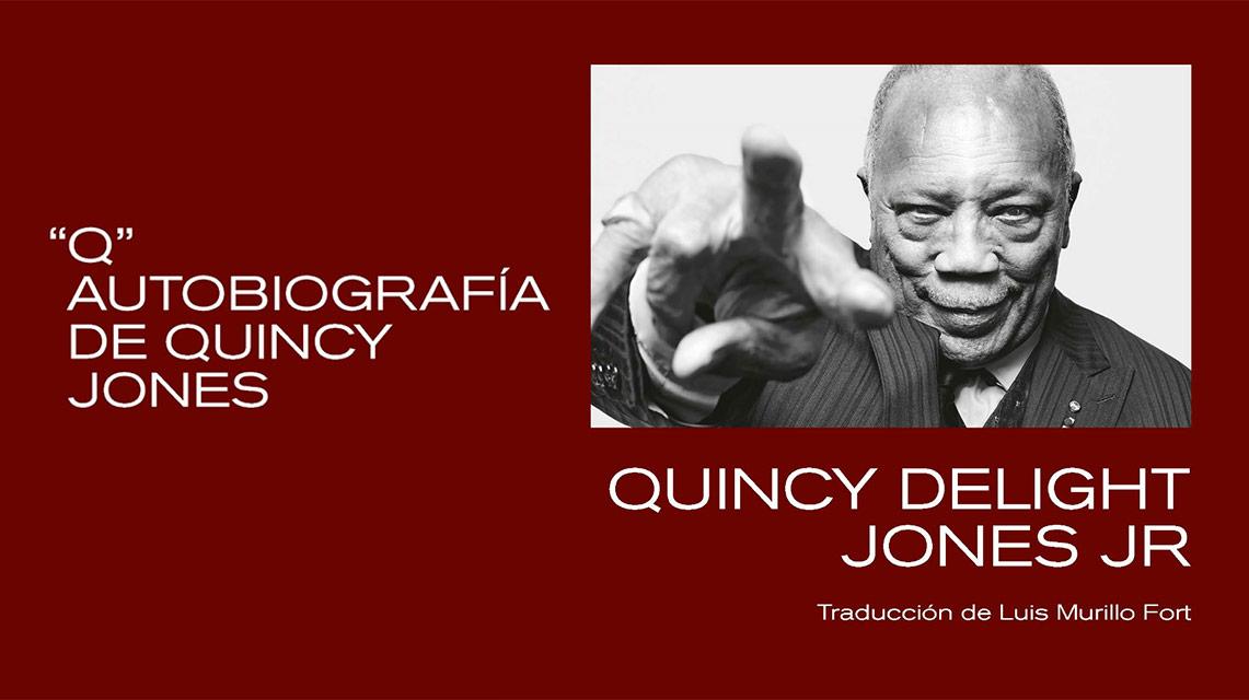 Kultrum edita «Q.» la autobiografía de Quincy Delight Jones, Jr