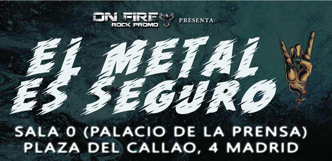 On Fire presenta el ciclo de conciertos «El metal Es Seguro»