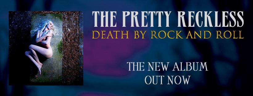 The Pretty Reckless: Death by Rock and Roll // Century Media