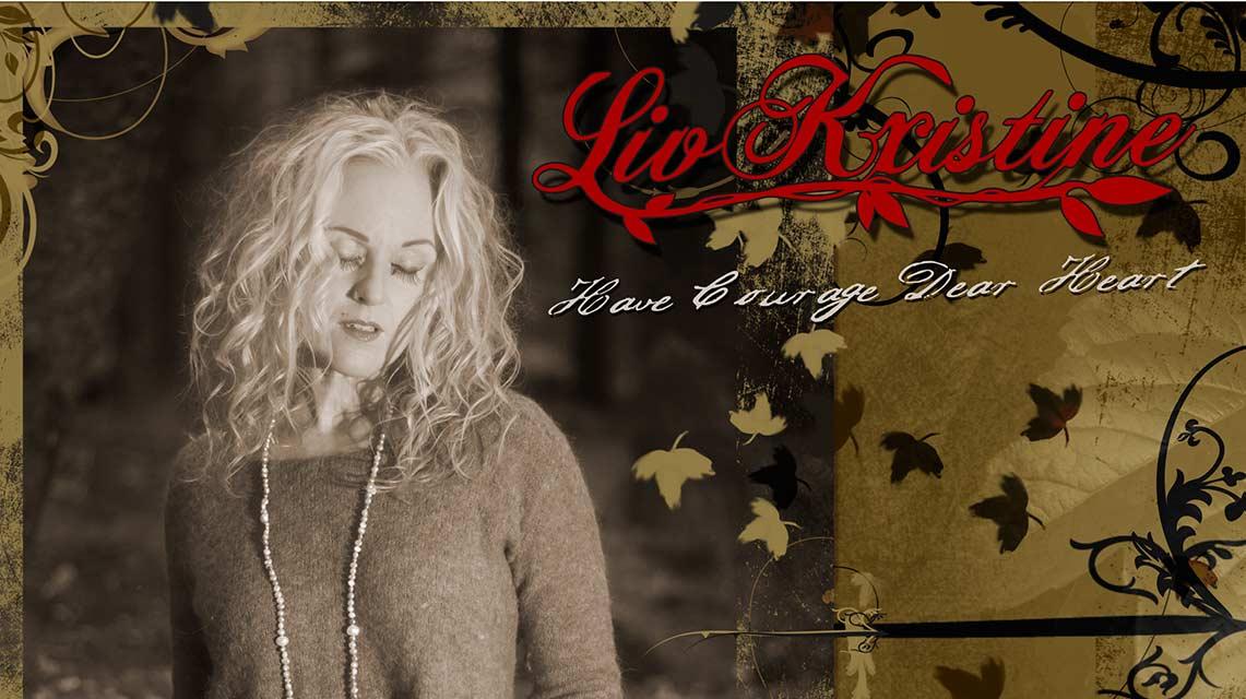 Liv Kristine: Have Courage Dear Heart // Allegro Talent Media