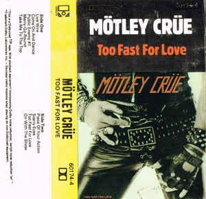 """""""Too fast for Love"""", 40 años del debut de Mötley Ctrüe"""