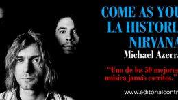 """""""Come as You Are"""", la historia de Nirvana ya a la venta"""