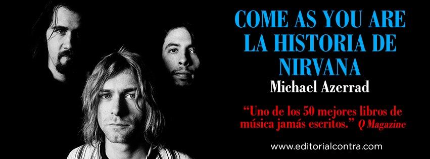 «Come as You Are», la historia de Nirvana ya a la venta